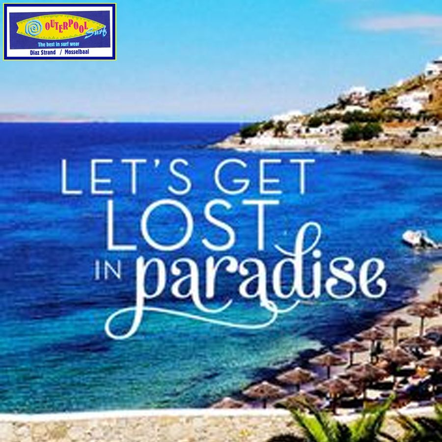 f94025f826863 Let's get lost in paradise.
