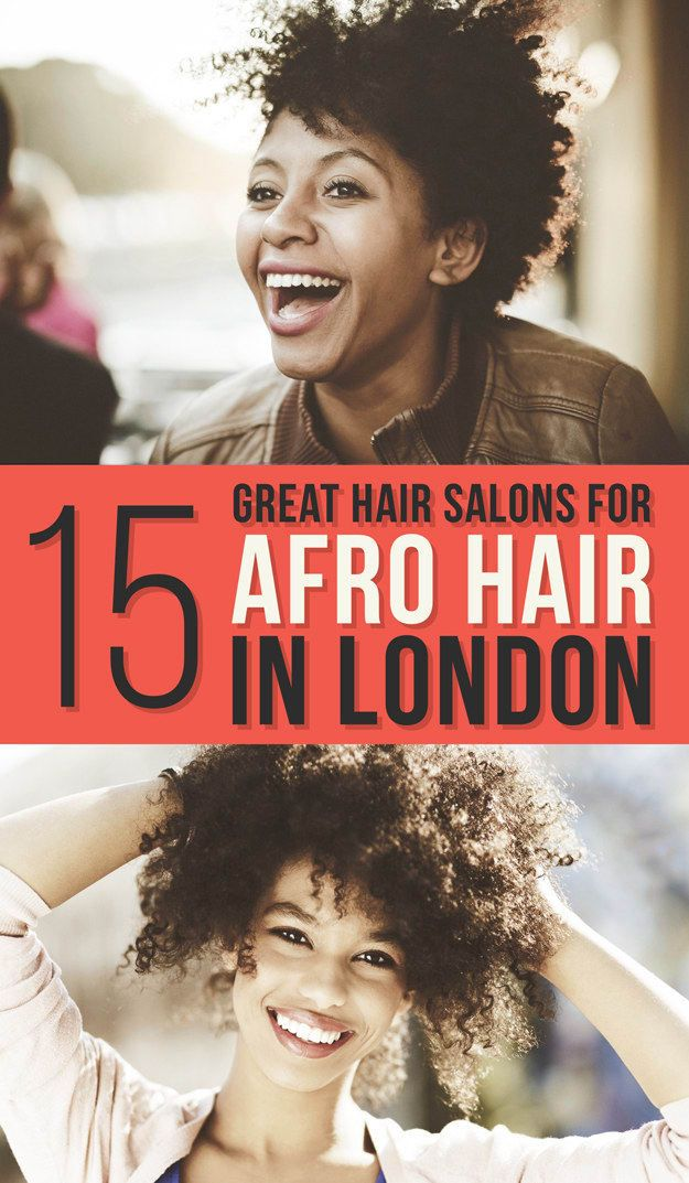 15 Unmissable Salons For Afro Hair In London Natural