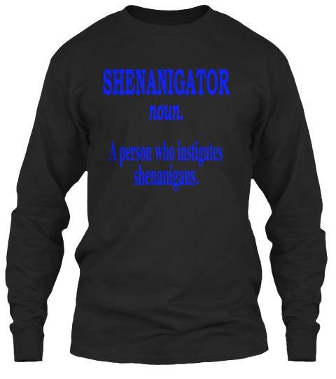 Shenanigator T Shirt Black T-Shirt Tay Dài Front