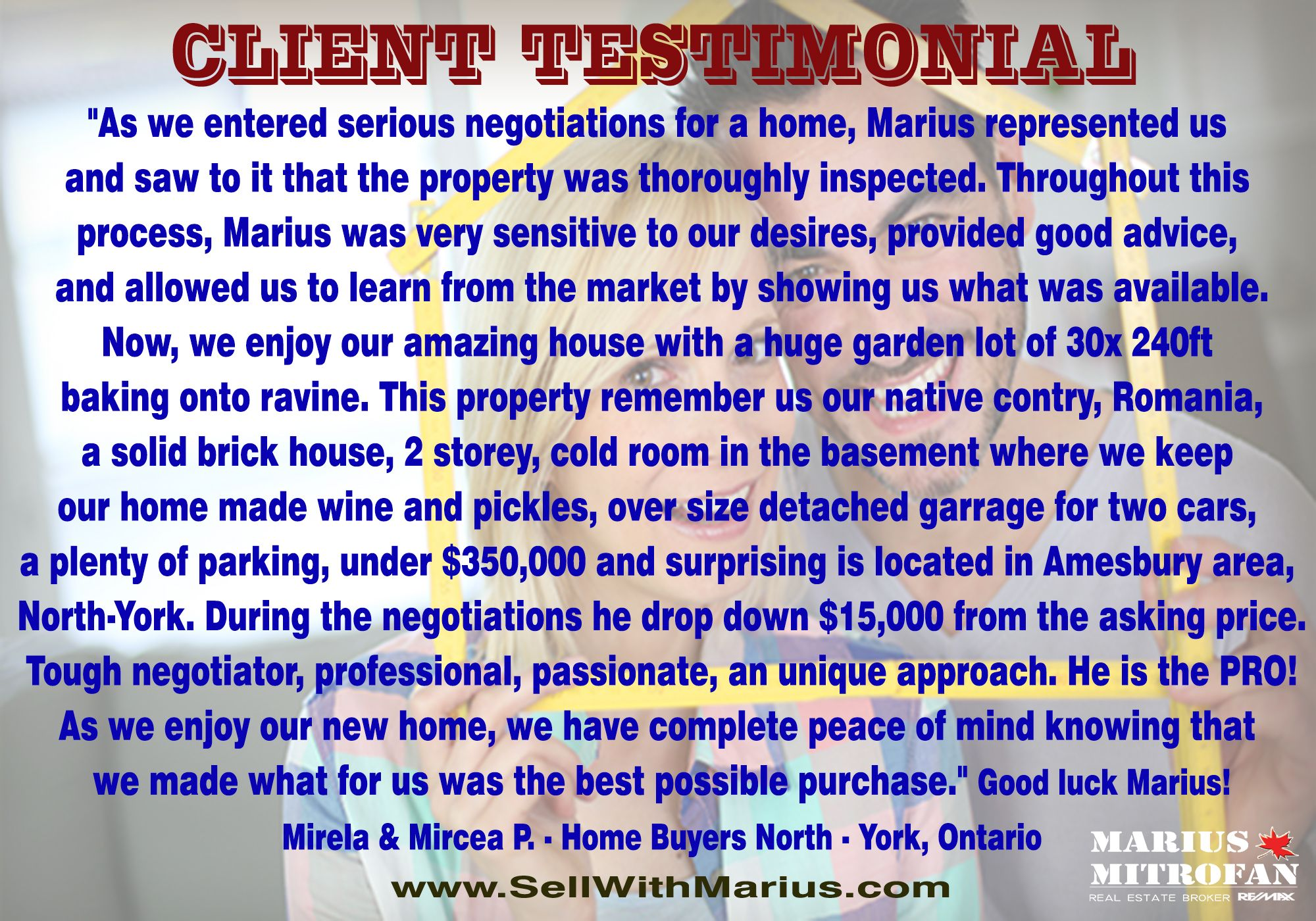 Happy client!  - Client Testimonials of @Marius Mitrofan Real Estate Broker