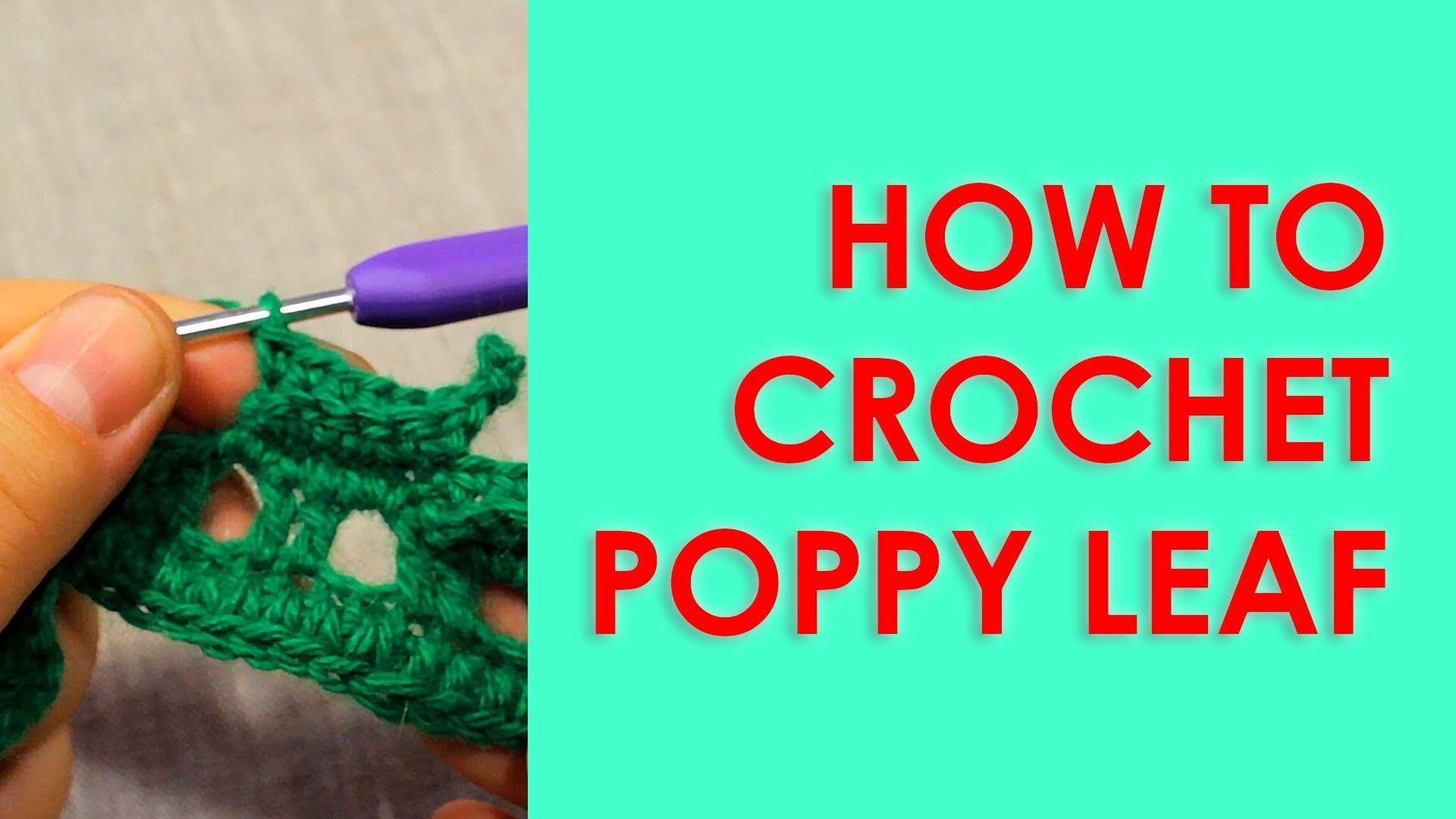 How to crochet poppy leaf Irish crochet   Crochet poppy, Leaves and ...