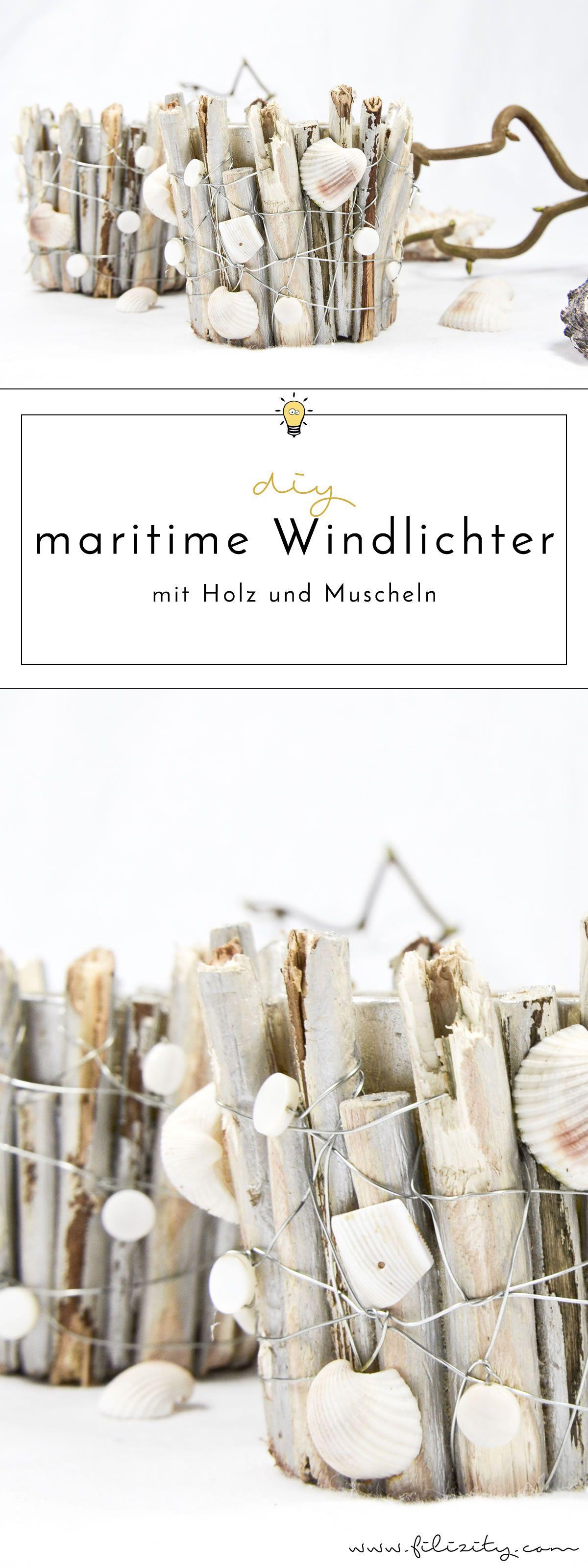 Maritime Windlichter mit Muscheln und Holz | Windlicht, Muschel und ...