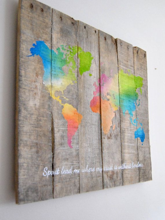 World Map  Spirit lead me where my trust is by theheartsandcrafts, $75.00 ~ I NEED this!