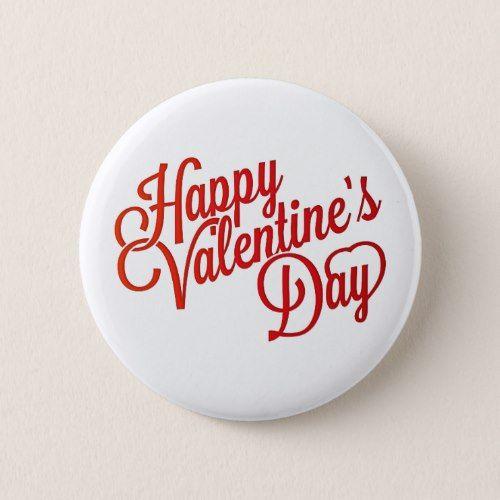 Happy Valentine\'s Day Text Design Pinback Button | Valentine\' Day ...