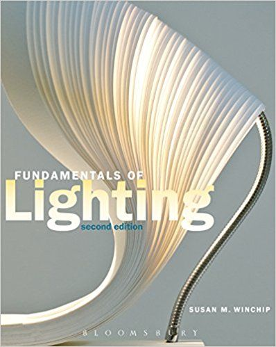Fundamentals of lighting edition is written for college students who are studying in their quests to become interior designers also susan  winchip amazon rh za pinterest