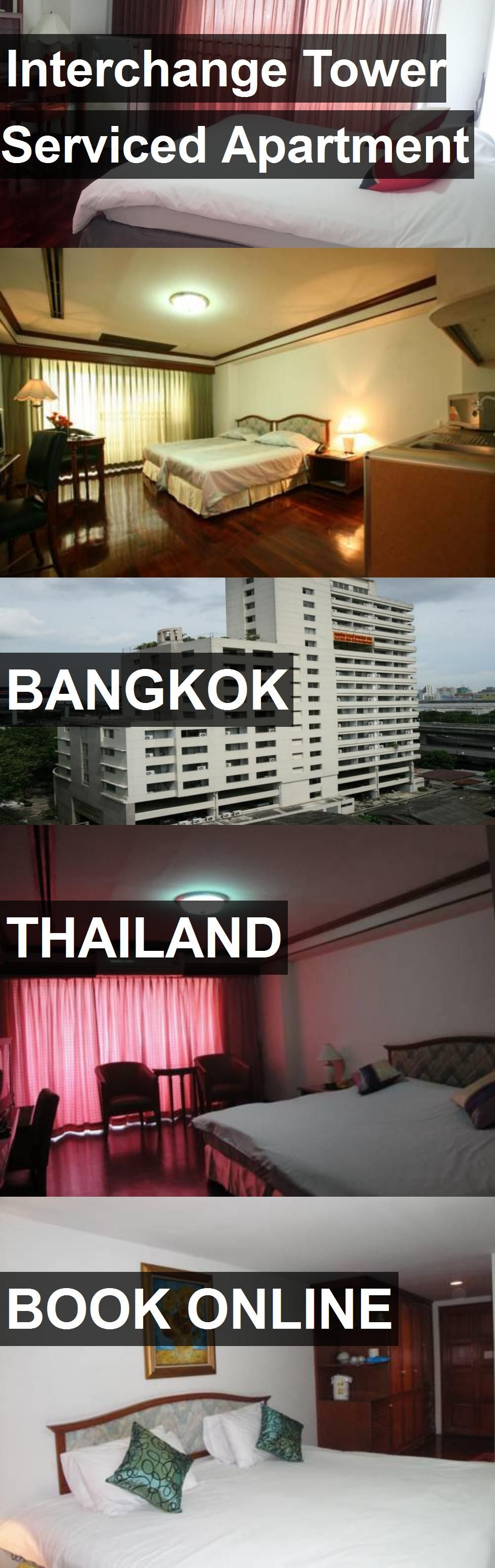 Interchange Tower Serviced Apartment in Bangkok, Thailand ...