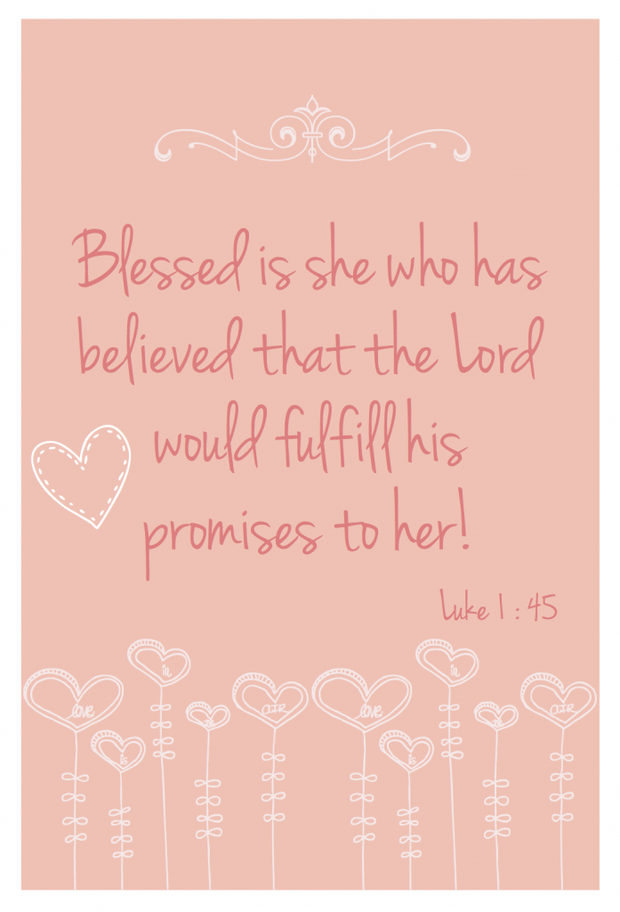 Quotes About Being Blessed Blessed is she who believed, for there will be a fulfillment of  Quotes About Being Blessed