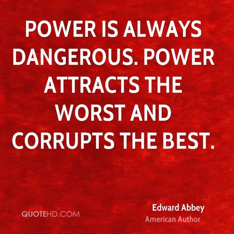 Quotes About Power Httpwwwquotehdimagequotesauthors74Edwardabbeyauthor