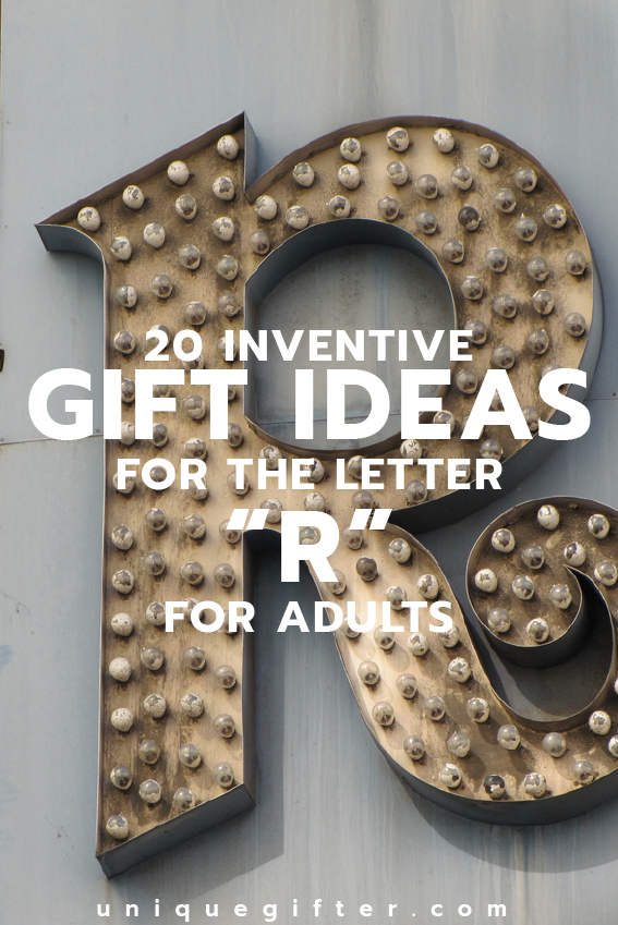 Scavenger Hunt Worthy Gift Ideas for the Letter R for