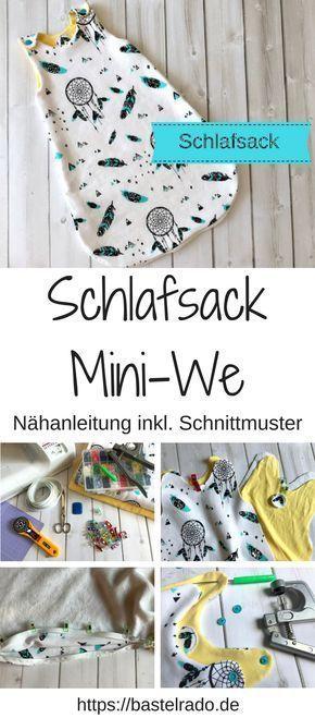 Schlafsack Mini-We – Nähanleitung inkl. Schnittmuster » BASTELRADO #babykidclothesandideas