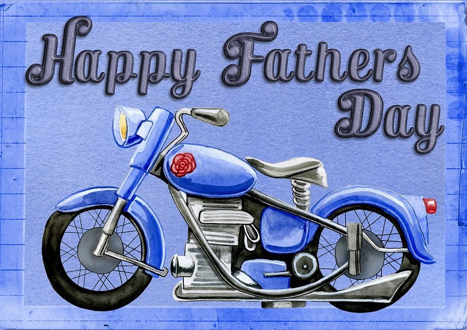 Motorcycle Happy Fathers Day With Images Happy Fathers Day