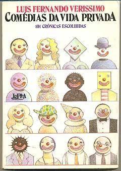 Comedias Da Vida Privada 101 Cronicas Escolhidas Com Imagens