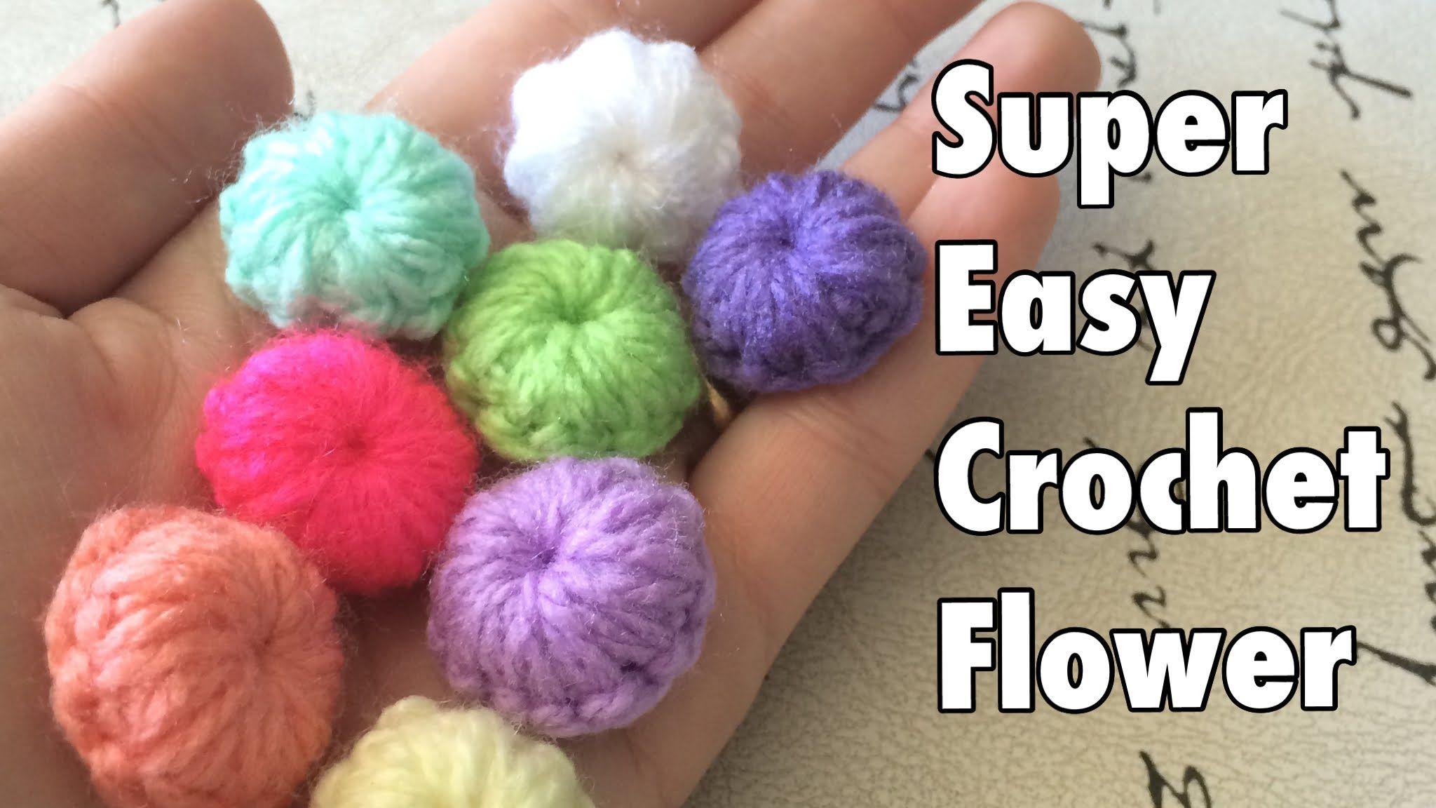 Tutorial: Flor Súper Fácil a Crochet - Super Easy Crochet Flower ...