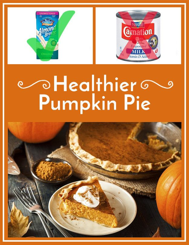 Make pumpkin pie filling with almond milk instead of evaporated milk, ¾ of the sugar, and twice as much cinnamon.