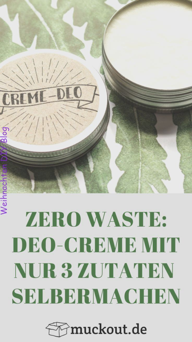 Zero Waste Machen Sie eine DeoCreme die wirklich funktioniert