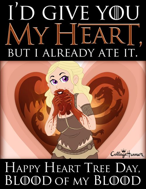 Game Of Thrones Valentine S Day Card Valentines Day Memes Game Of Thrones Fans Game Of Thrones