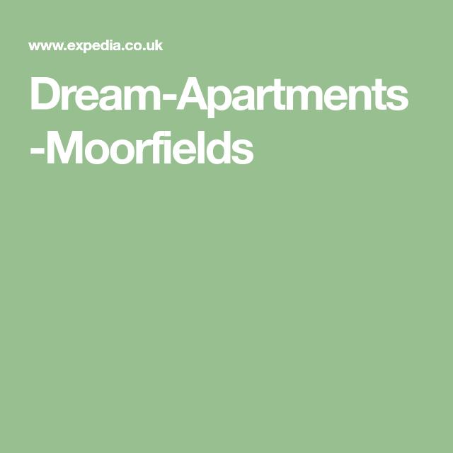 Dream-Apartments-Moorfields | Dream apartment, Apartment ...