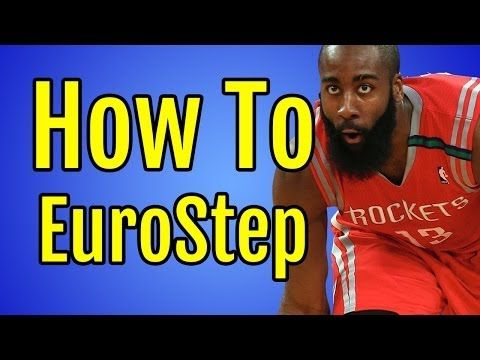 New Video How To Eurostep Add This Move To Your Game Today