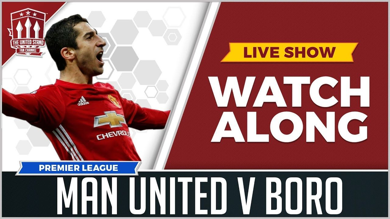 Manchester United Vs Middlesbrough Live Stream Watchalong Middlesbrough Manchester United The Unit