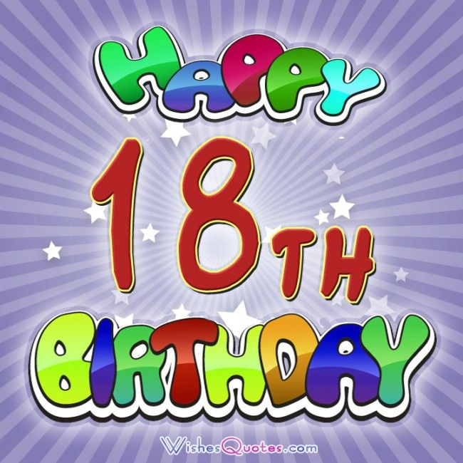 Happy 18th Birthday Wishes Messages And Greetings