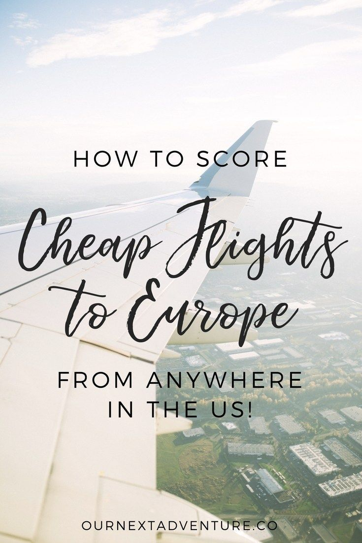 How To Fly To Europe For Cheap (With Images)