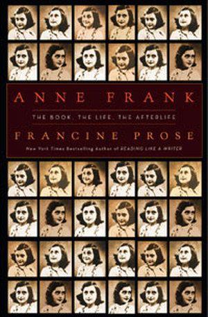 Francine Prose Explores Anne Frank S Literary Genius Anne Frank Anne Frank Diary Books