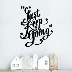 Just keep going Wall Sticker Adesivo da Muro