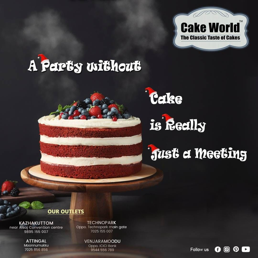 234f7432b Cakes are Special, Every Birthday, every celebrations ends with something  sweet. Something sweet to remember. OUR OUTLETS Kazhakoottam Attingal  Venjaramoodu ...