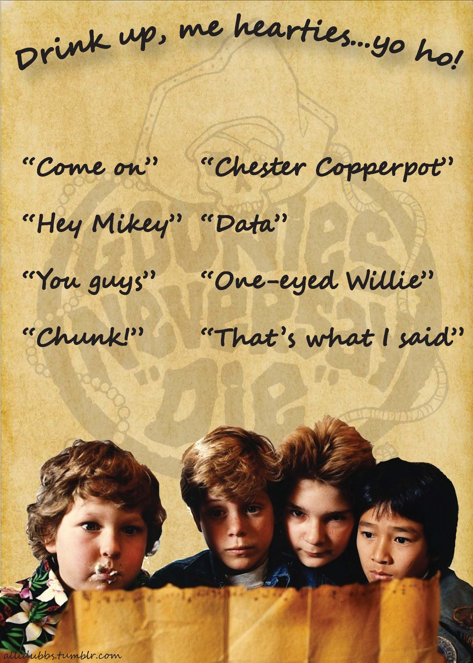 The Goonies Drinking Game Take A Drink Each Time You Hear One Of These Phrases Tv Show Drinking Games Fun Drinking Games Drinking Games Drink any time you hear veteran quarterback or something about georgia losing a bunch of players on defense. the goonies drinking game take a