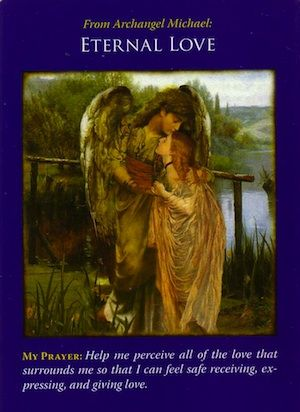 You've drawn this card because someone is sending you love at this moment... (keep reading: http://www.freeangelcardreadingsonline.com/2013/archangel-michael-eternal-love/)