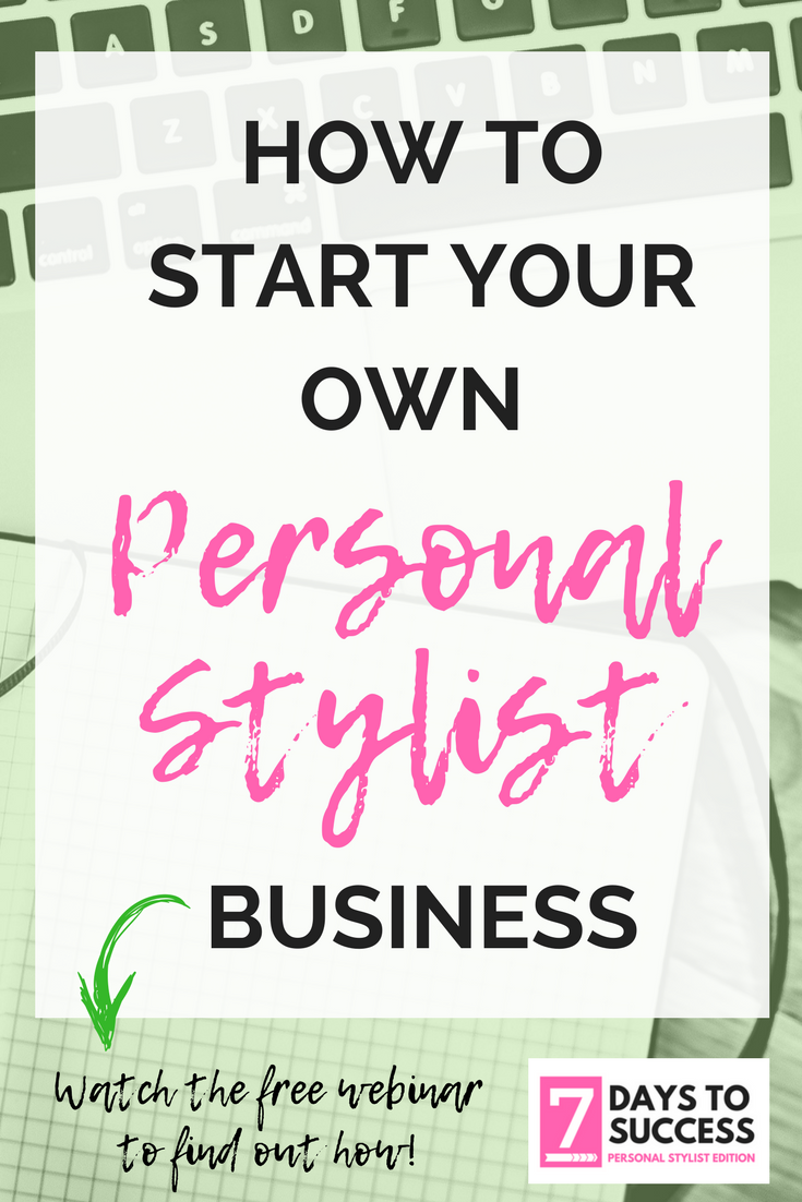 Love This Free Webinar On How To Become A Personal Stylist