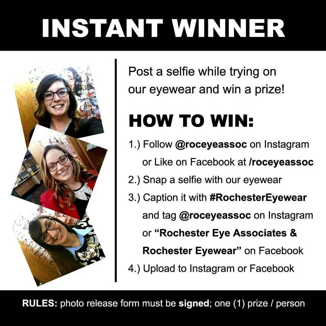 Do you need a new pair of glasses?? Do you want save money on your new glasses?? Of course you do! Come in today to try on some new fashionable frames and be an instant winner! You could win $5- $50 off a frame free Transition lenses and many many more prizes!  #InstantWinner #RochesterEyeWear #RochesterEyeAssociates