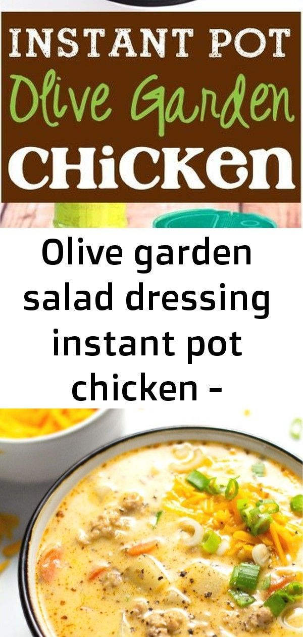 Olive garden salad dressing instant pot chicken - pressure cooker - ideas of pressure cooker #pressu #marrymechicken Olive Garden Salad Dressing Instant Pot Chicken - Pressure Cooker - Ideas of Pressure Cooker #PressureCooker - Olive Garden Salad Dressing Instant Pot Chicken! Italian pressure cooker recipes like this easy dinner are great ideas for family meals! This hearty, comforting beer cheese potato soup combines the best of both worlds – marrying the timeless flavors of sausage and potat #marrymechicken