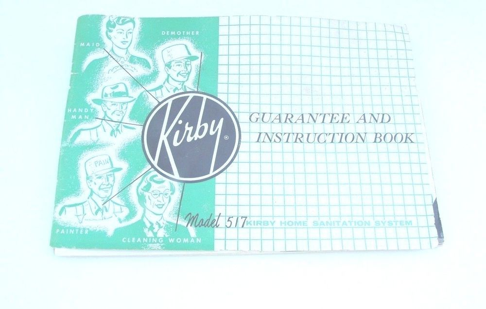 1957 Kirby Vacuum Cleaner Model 517 Instruction Book Booklet Manual Kirby Vacuum Cleaner Booklet Books