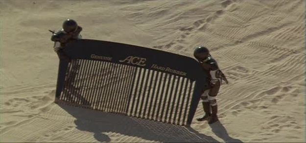 "When they ""comb the desert"" in Spaceballs. 