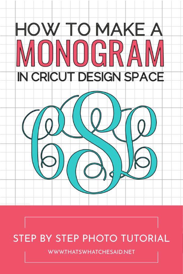 How to Make a Monogram Using Cricut Design Space