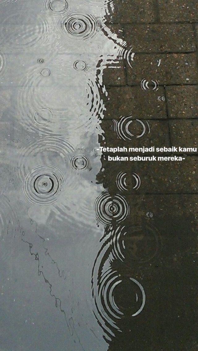 Kata Kata Bijak 667869819720150258 Fotografi Air Fotografi Abstrak Fotografi Hujan