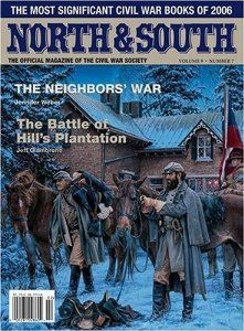 North & South : the Magazine of Civil War Conflict