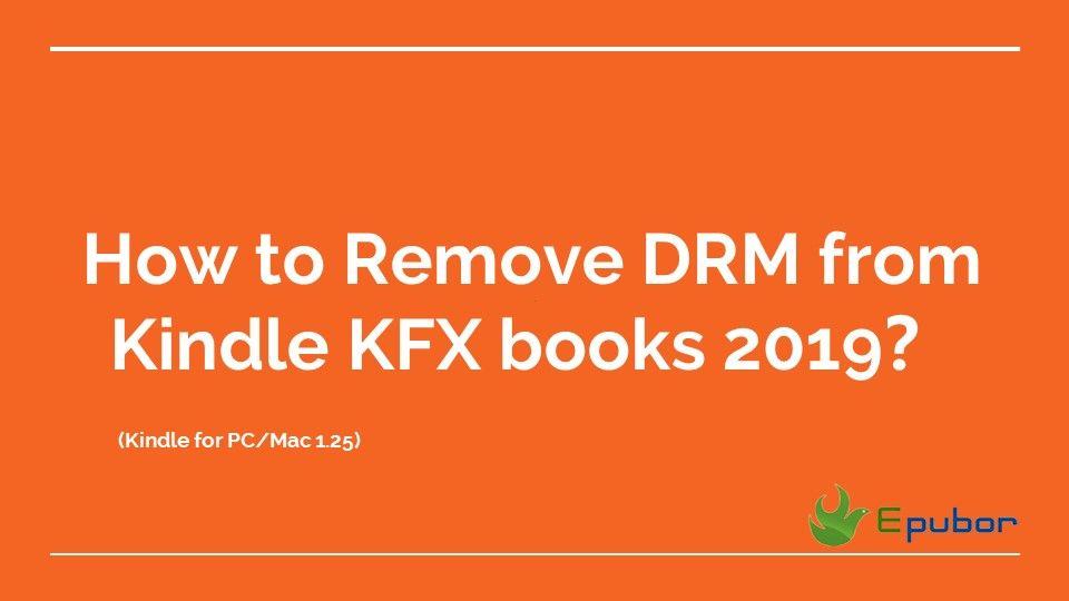 Since December 2018, Amazon changed their KFX DRM Scheme