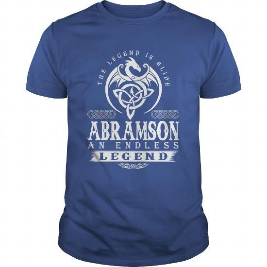 The Legend Is Alive ABRAMSON An Endless Legend #name #tshirts #ABRAMSON #gift #ideas #Popular #Everything #Videos #Shop #Animals #pets #Architecture #Art #Cars #motorcycles #Celebrities #DIY #crafts #Design #Education #Entertainment #Food #drink #Gardening #Geek #Hair #beauty #Health #fitness #History #Holidays #events #Home decor #Humor #Illustrations #posters #Kids #parenting #Men #Outdoors #Photography #Products #Quotes #Science #nature #Sports #Tattoos #Technology #Travel #Weddings…