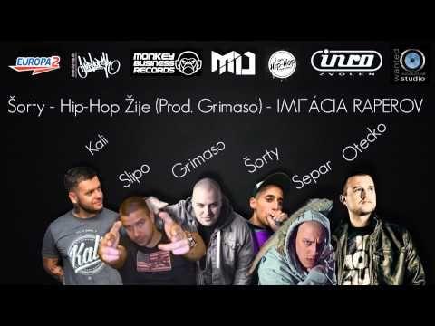 Šorty - Hip-Hop Žije (Prod. Grimaso) - IMITÁCIA RAPEROV