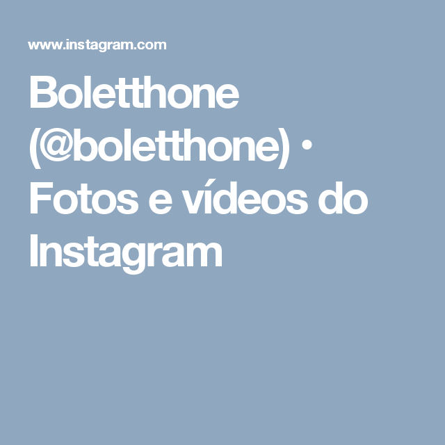 Boletthone (@boletthone) • Fotos e vídeos do Instagram
