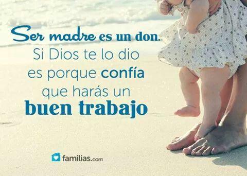 Ser Madre Es Un Don Frases Mamá Primeriza Frases Mama E