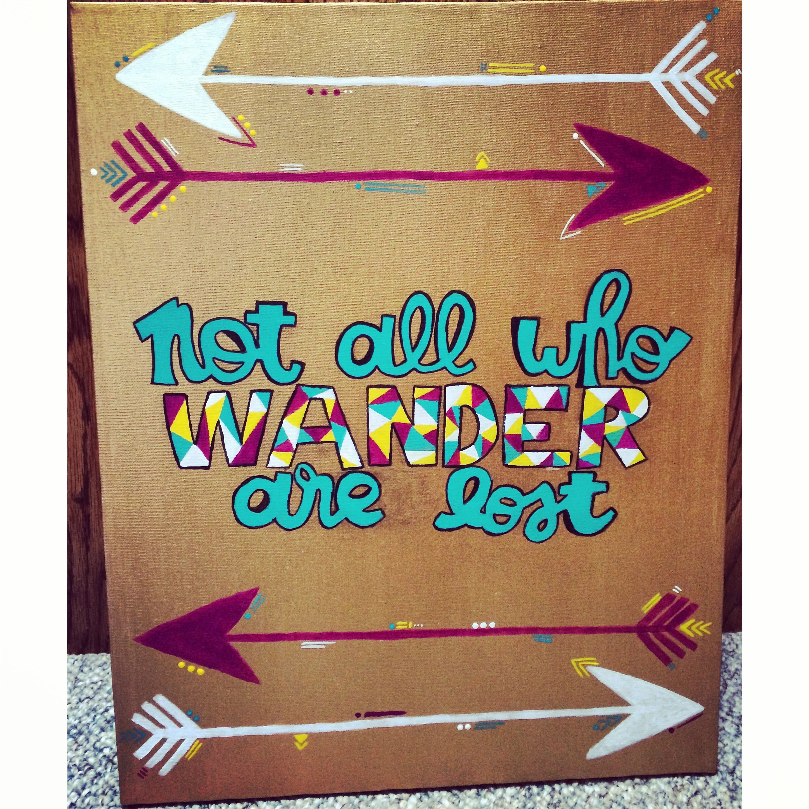 Quote Paintings Diy Not All Who Wander Are Lost Quote Painted Canvas  Canvas