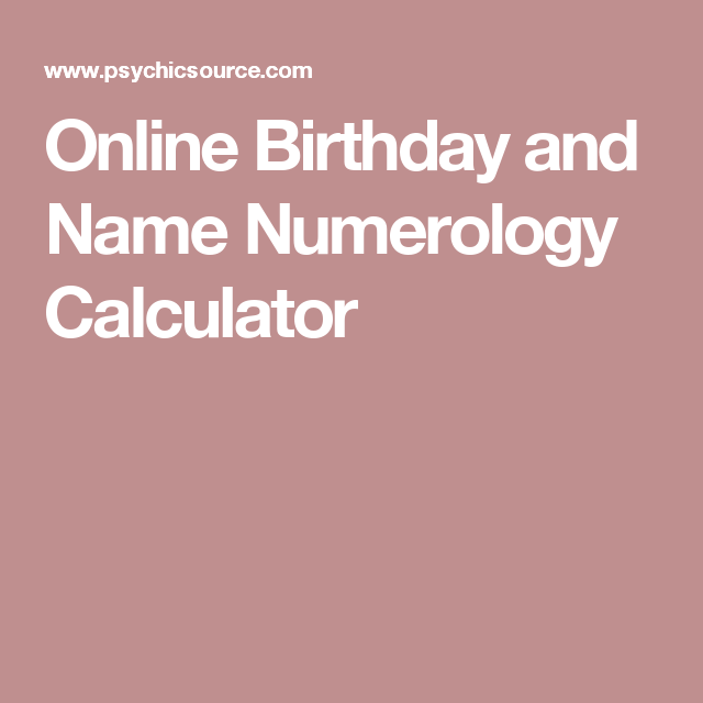 Online Birthday and Name Numerology Calculator | Jannette