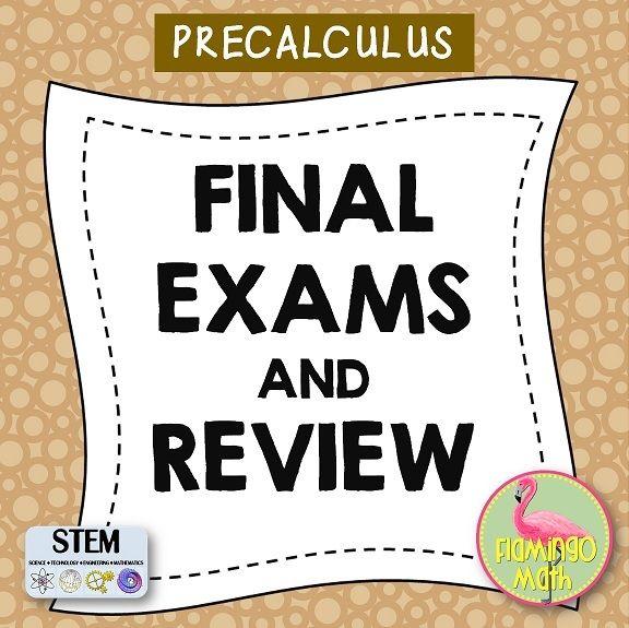 PreCalculus: Final Exams and Review | Jean Adams Flamingo Math TPT
