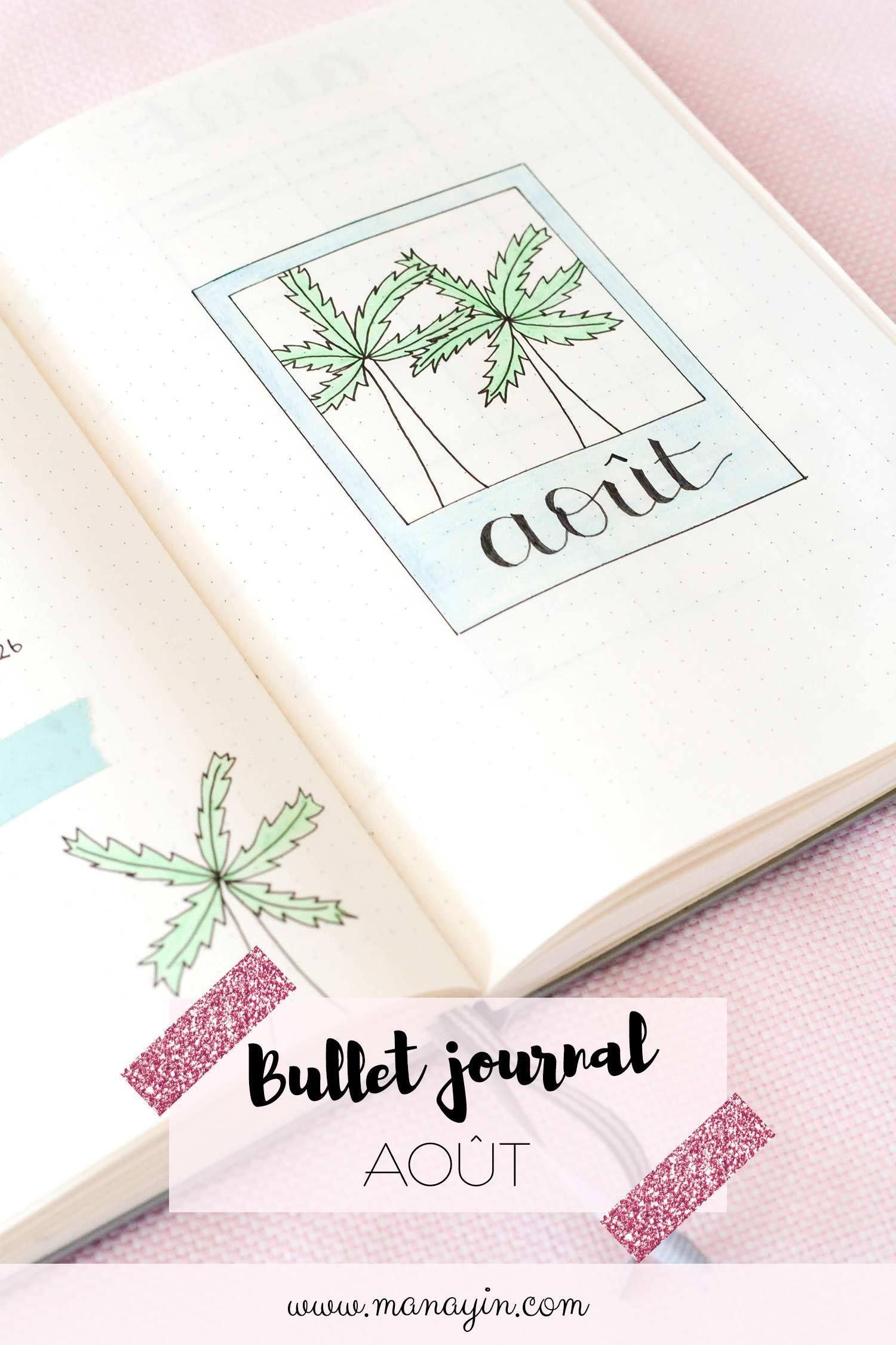 Bullet Journal Août : Une mise en page estivale ! - Manayin