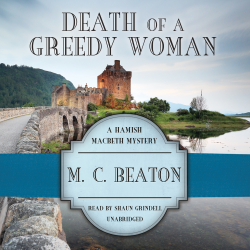 "#NEW: Listen to a sample of the #Crime #Mystery ""Death of a Greedy Woman"" by M. C. Beaton right here: http://amblingbooks.com/books/view/death_of_a_greedy_woman"