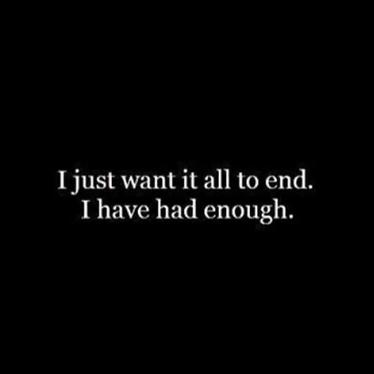 I can't take it anymore... How much more pain do I have to go through before giving up is okay?