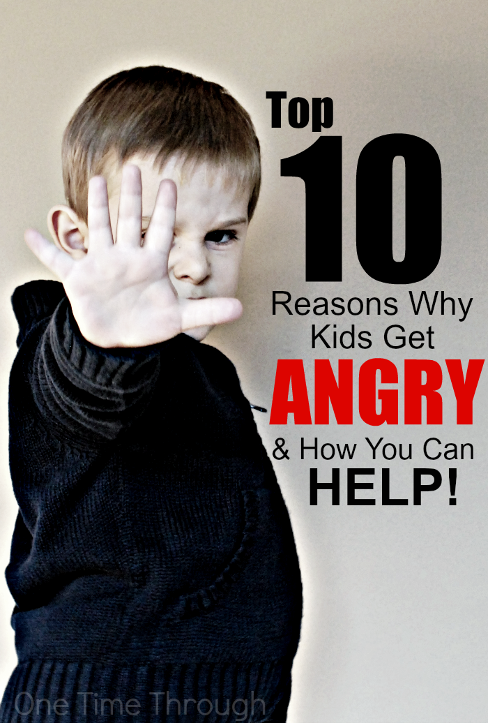 Top 10 Reasons Why Kids Get Angry (and how you can help ...